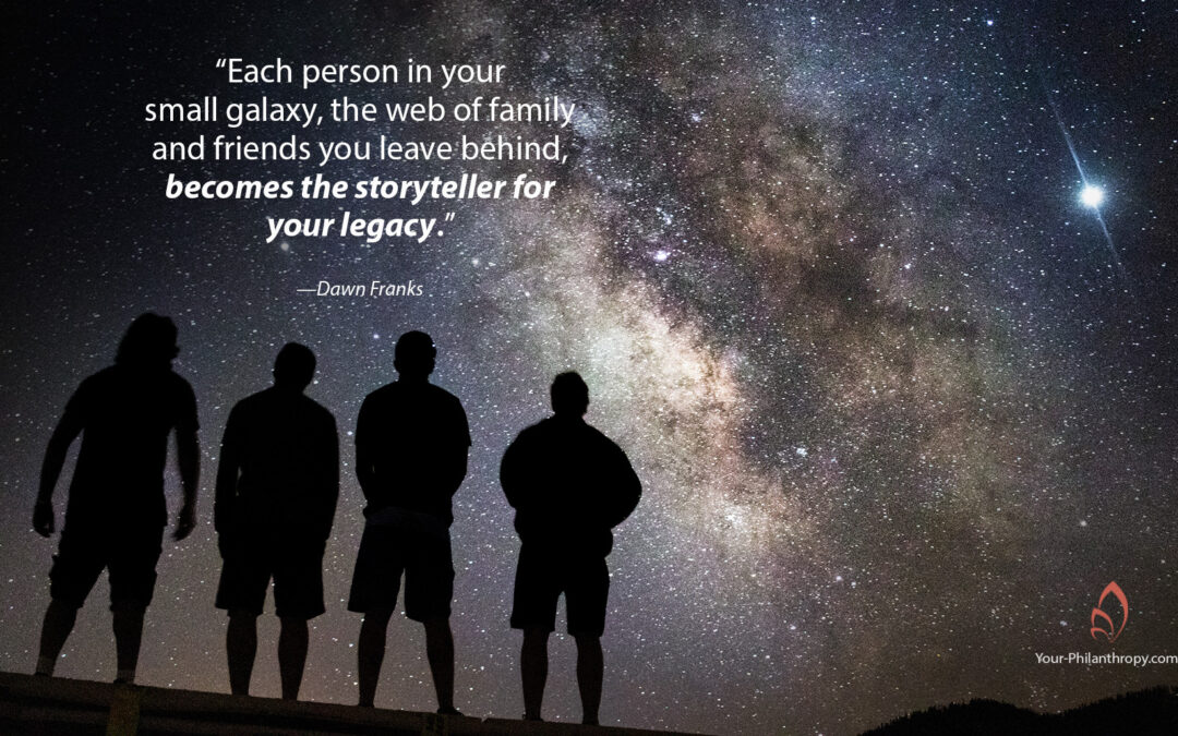 How the Storytellers in Your Life Help Bring Your Legacy to Life